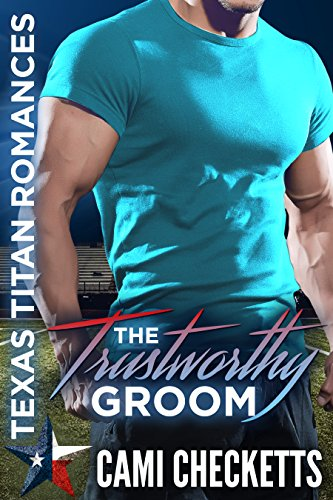 The Trustworthy Groom