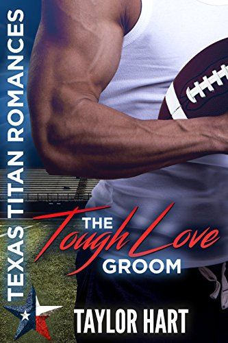 The Tough Love Groom