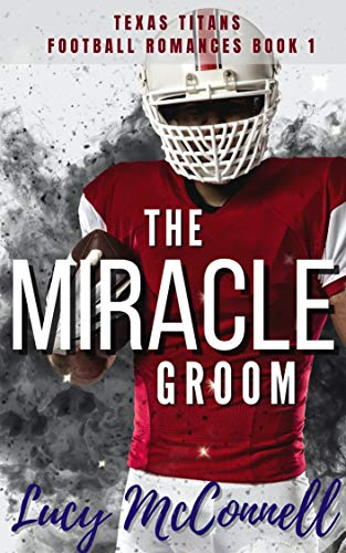 The Miracle Groom