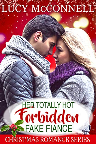 Her Totally Hot Forbidden Fake Fiancé